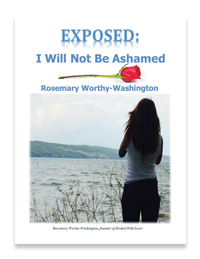 Rosemary Washington, Book, Exposed: I Will Not Be Ashamed, Biography, Burn Victim